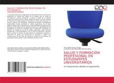 Обложка SALUD Y FORMACIÓN PROFESIONAL EN ESTUDIANTES UNIVERSITARIOS