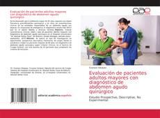 Обложка Evaluación de pacientes adultos mayores con diagnóstico de abdomen agudo quirúrgico