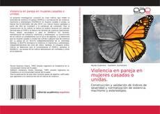 Обложка Violencia en pareja en mujeres casadas o unidas.