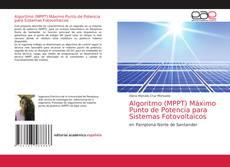 Обложка Algoritmo (MPPT) Máximo Punto de Potencia para Sistemas Fotovoltaicos