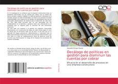 Buchcover von Decálogo de políticas en gestión para disminuir las cuentas por cobrar