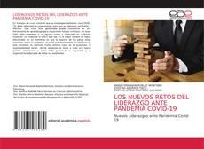 Bookcover of LOS NUEVOS RETOS DEL LIDERAZGO ANTE PANDEMIA COVID-19