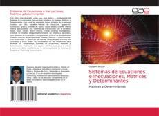 Portada del libro de Sistemas de Ecuaciones e Inecuaciones, Matrices y Determinantes