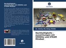 Bookcover of Nachhaltigkeits - auswirkungen mit UNSDGs und STEAM Mindset