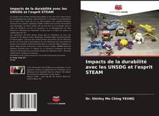 Bookcover of Impacts de la durabilité avec les UNSDG et l'esprit STEAM