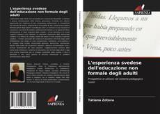 Bookcover of L'esperienza svedese dell'educazione non formale degli adulti