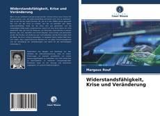 Buchcover von Widerstandsfähigkeit, Krise und Veränderung