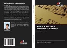 Bookcover of Termine musicale americano moderno