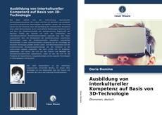 Обложка Ausbildung von interkultureller Kompetenz auf Basis von 3D-Technologie