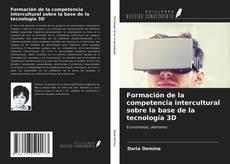 Couverture de Formación de la competencia intercultural sobre la base de la tecnología 3D