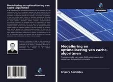 Bookcover of Modellering en optimalisering van cache-algoritmen