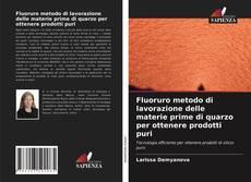 Обложка Fluoruro metodo di lavorazione delle materie prime di quarzo per ottenere prodotti puri