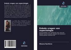 Bookcover of Enkele vragen van aspectologie