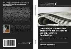 Portada del libro de Un enfoque informativo-discursivo del análisis de las expresiones lingüísticas