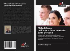 Bookcover of Metodologia nell'educazione centrata sulla persona