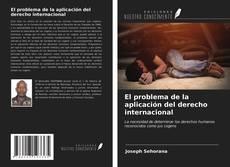 Buchcover von El problema de la aplicación del derecho internacional
