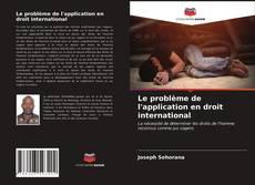 Capa do livro de Le problème de l'application en droit international