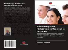 Bookcover of Méthodologie de l'éducation centrée sur la personne