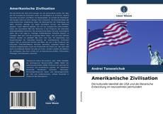 Couverture de Amerikanische Zivilisation