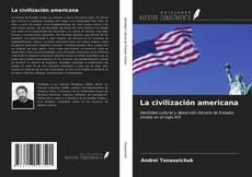 Portada del libro de La civilización americana
