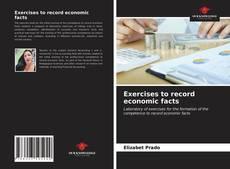 Обложка Exercises to record economic facts