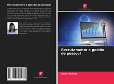 Capa do livro de Recrutamento e gestão de pessoal