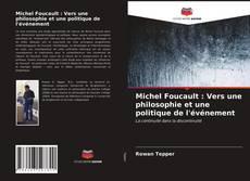 Michel Foucault : Vers une philosophie et une politique de l'événement的封面