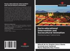 Bookcover of Socio-educational Intervention and Sociocultural Animation