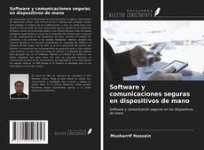 Обложка Software y comunicaciones seguras en dispositivos de mano