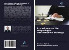 Buchcover von Procedurele zachte wetgeving in internationale arbitrage