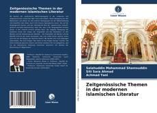 Zeitgenössische Themen in der modernen islamischen Literatur kitap kapağı