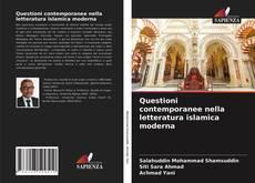 Bookcover of Questioni contemporanee nella letteratura islamica moderna