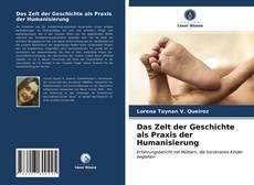 Buchcover von Das Zelt der Geschichte als Praxis der Humanisierung