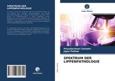 SPEKTRUM DER LIPPENPATHOLOGIE的封面