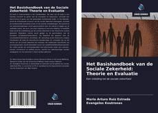 Portada del libro de Het Basishandboek van de Sociale Zekerheid: Theorie en Evaluatie