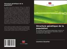 Couverture de Structure génétique de la population
