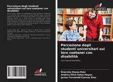 Copertina di Percezione degli studenti universitari sui loro coetanei con disabilità
