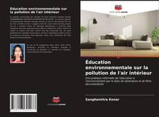 Couverture de éducation environnementale sur la pollution de l'air intérieur