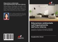 Bookcover of Educazione ambientale sull'inquinamento dell'aria interna
