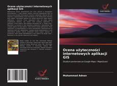 Bookcover of Ocena użyteczności internetowych aplikacji GIS