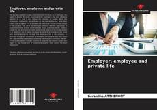 Borítókép a  Employer, employee and private life - hoz