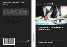 Buchcover von Empresario, trabajador y vida privada