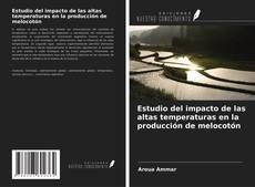 Portada del libro de Estudio del impacto de las altas temperaturas en la producción de melocotón