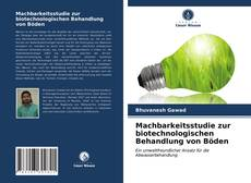 Machbarkeitsstudie zur biotechnologischen Behandlung von Böden kitap kapağı