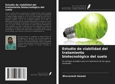 Portada del libro de Estudio de viabilidad del tratamiento biotecnológico del suelo