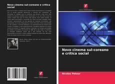 Capa do livro de Novo cinema sul-coreano e crítica social
