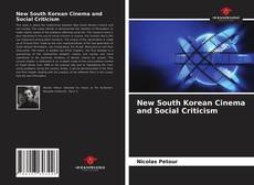 Bookcover of New South Korean Cinema and Social Criticism