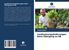 Bookcover of Landnutzungsänderungen beim Übergang zu AB