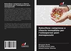 Copertina di Raloxifene compressa a rilascio immediato per l'osteoporosi post-menopausale