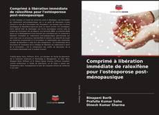 Comprimé à libération immédiate de raloxifène pour l'ostéoporose post-ménopausique kitap kapağı